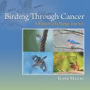 Birding Through Cancer