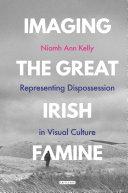 Imaging the Great Irish Famine