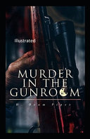Murder in the Gunroom Illustrated Read Online
