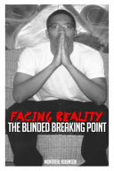 Facing Reality the Blinded Breaking Po
