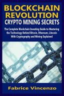 Blockchain Revolution Crypto Mining Secrets