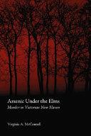 Arsenic Under the Elms