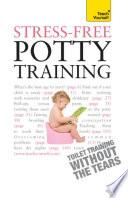 Stress Free Potty Training  Teach Yourself