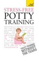 Stress-Free Potty Training: Teach Yourself
