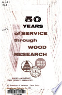 50 Years of Service Through Wood Research