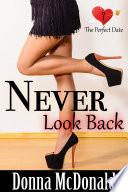 Never Look Back  Romantic Comedy  Contemporary Romance  Humor