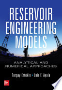 Reservoir Engineering Models Analytical And Numerical Approaches Book PDF