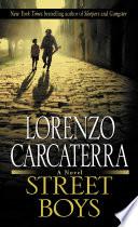 Street Boys, A Novel by Lorenzo Carcaterra PDF