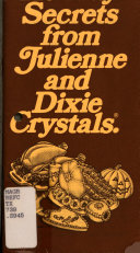 Sweet Holiday Secrets from Julienne and Dixie Crystals