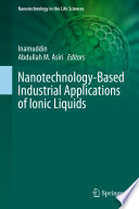 Nanotechnology Based Industrial Applications of Ionic Liquids
