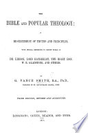 The Bible and Popular Theology ... Third Edition, Revised and Augmented