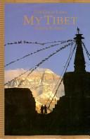 My Tibet