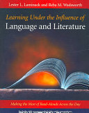 Learning Under the Influence of Language and Literature