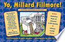 Yo  Millard Fillmore