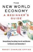 The New World Economy: A Beginner's Guide Pdf/ePub eBook
