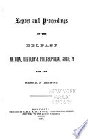 Report And Proceedings Of The Belfast Natural History Philosophical Society