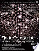 Cloud Computing  : Concepts, Technology & Architecture