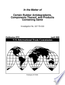 Certain Rubber Antidegradants  Components Thereof  and Products Containing Same  Inv  337 TA 533 Book