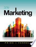 """""""Marketing 2016"""" by William M. Pride, O. C. Ferrell"""