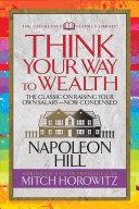 Think Your Way to Wealth (Condensed Classics) Pdf/ePub eBook
