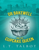 Dr Bakewell and the Cupcake Queen Pdf/ePub eBook