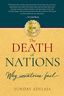The Death of Nations  Why Countries Fail