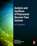 Analysis and Synthesis of Polynomial Discrete Time Systems