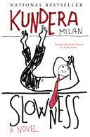 Slowness: