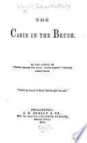 The Cabin in the Brush