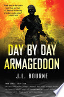 """Day by Day Armageddon"" by J. L. Bourne"