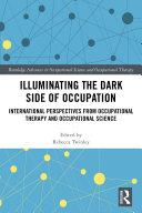 Illuminating The Dark Side of Occupation Pdf/ePub eBook