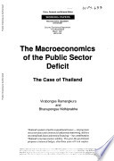 The Macroeconomics of the Public Sector Deficit