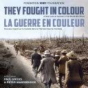 Pdf They Fought in Colour / La Guerre en couleur Telecharger