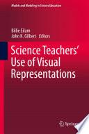 Science Teachers    Use of Visual Representations
