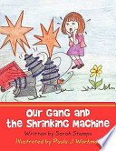 Our Gang and the Shrinking Machine