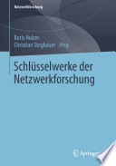Schlüsselwerke der Netzwerkforschung