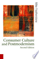 Consumer Culture and Postmodernism Book PDF