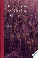 Democracy and the Rule of Law in China