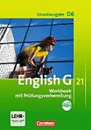 English G 21. Grundausgabe D 6. Workbook Mit CD-Extra