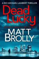 Dead Lucky (DCI Michael Lambert crime series, Book 2)
