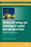 Postharvest Biology and Technology of Tropical and Subtropical Fruits