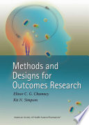 Methods and Designs for Outcomes Research Book