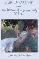 Clarissa Harlowe -Or- The History of a Young Lady -Vol. 2-