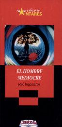 HOMBRE MEDIOCRE, EL 2a., ed.