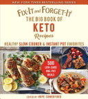 Fix-It and Forget-It Big Book of Keto Recipes