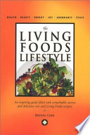 The Living Foods Lifestyle