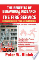 The Benefits of Behavioral Research to the Fire Service