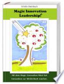 Magic Innovation Leadership