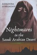 Nightmares In The Saudi Arabian Desert