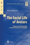 The Social Life of Avatars